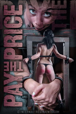 Infernal Restraints - Jul 24, 2015: Pay the Price | Olivia Fawn