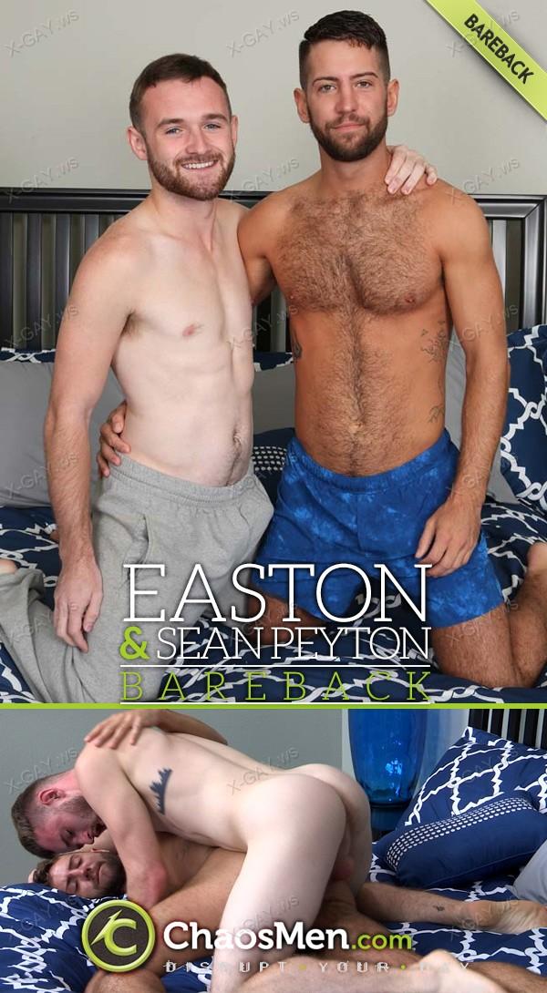 ChaosMen: Easton, Sean Peyton: RAW