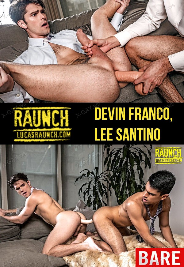 LucasRaunch: Devin Franco And Lee Santino Open Their Asses With Dildos (Bareback)