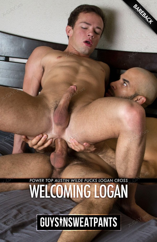 GuysInSweatpants: Welcoming Logan (Austin Wilde, Logan Cross) (Bareback)
